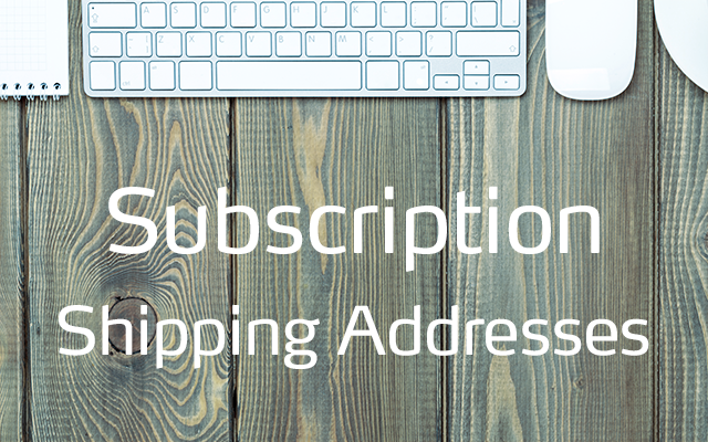 54 Subscription Shipping Addresses.png